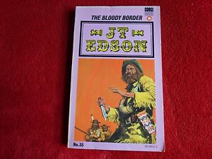 The Bloody Border By J.T. Edson (1969)