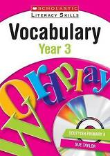Vocabulary: Year 3 (New Scholastic Literacy Skills) - New Book Taylor, Sue