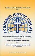 Tenth Anniversary Edition of Economic Justice for All: Pastoral Letter on...