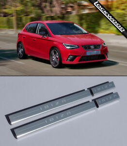 Seat Ibiza Mk6 4 Door (Released 2017) Stainless Sill Protectors / Kick Plates