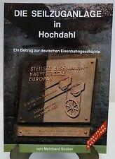 Die Seilzuganlage in Hochdahl von Meinhard Sucker. erw.Neuauflage 1988