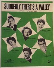 SUDDENLY THERE'S A VALLEY. -  BIFF JONES. -  SHEET MUSIC
