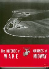 THE DEFENSE OF WAKE/MARINES AT MIDWAY - WWII USMC OFFICIAL HISTORY