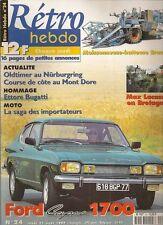 RETRO HEBDO 24 FORD CAPRI 1700 GT BMW FLAT TWIN COURSE ETTORE BUGATTI MOISSONNEU