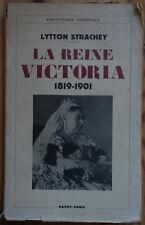 La reine Victoria 1819-1901 - L. Strachey - Payot - 1937 - Bib. Historique -
