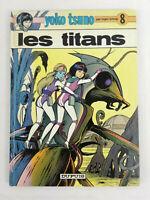 BD Yoko Tsuno  Tome 8  Les Titans  Leloup  Dupuis 1989  Envoi rapide et suivi