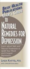 User's Guide to Natural Remedies for Depression: Learn about Safe and Natural Tr