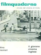 FILMQUADERNO CIRCOLO DEL CINEMA DI IMOLA. IL GIOVANE CINEMA INGLESE. TINO RANIER