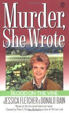 Murder, She Wrote: Blood on the Vine by Jessica Fletcher, Donald Bain