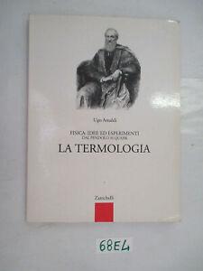 Amaldi LA TERMOLOGIA Zanichelli (68E4)