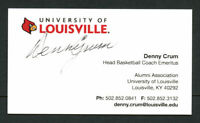 Denny Crum signed auto University of Louisville Basketball Business Card BC046