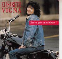 45TRS VINYL 7''/ FRENCH SP ELISABETH VIGNA / EST-CE QUE TU M'AIMES?