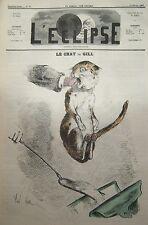 LE CHAT CARICATURE de GILL JOURNAL SATIRIQUE L'ECLIPSE N° 56 de 1869