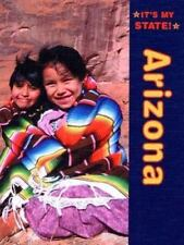 It's My State! by Kathleen Derzipilski Arizona (2004, Hardco...