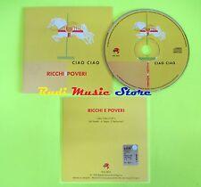 CD Singolo RICCHI E POVERI Ciao Ciao 1999 PROMOZIONALE   mc dvd (S11)