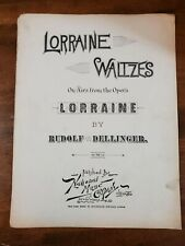 Lorraine Waltzes Vintage Sheet Music Airs from the opera Rudolph Dellinger