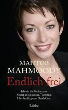 Endlich frei ► Mahtob Mahmoody (2015, Gebundene Ausgabe)  ►►►UNGELESEN