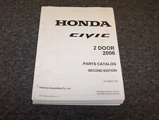 2006 Honda Civic Coupe Factory Parts Catalog Manual DX LX EX GX 1.8L 2 Door