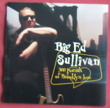 BIG ED SULLIVAN   CD  300 POUNDS OF BROOKLYN LOVE