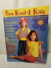 "Martha Pullen ""Sew Kool 4 Kids"" Book of 19 Patterns~ UNCUT Size 4-16 & 18"" Doll"