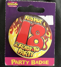 18th birthday badge New In Packaging. Red Hot & Ready To Party.