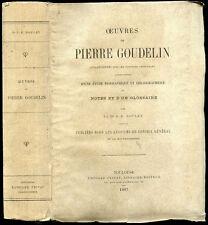 Oeuvres de PIERRE GOUDELIN, étude par J.-B. Noulet - 1887. Occitan, Goudouli