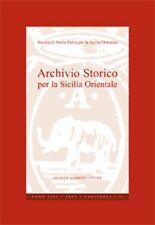 ARCHIVIO STORICO PER LA SICILIA ORIENTALE EDIZ MAIMONE 2010