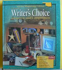 Glencoe WRITER'S CHOICE,Grammar&Composition TE Teacher's Ed.gr.9/9th 2005 HC