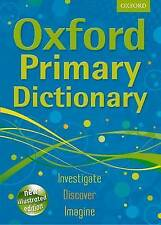 Oxford Primary Dictionary: 2011 by Oxford Dictionaries (Hardback, 2011)