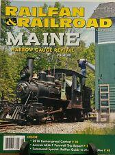Railfan & Railroad August 2016 Maine Narrow Gauge Revival FREE SHIPPING sb