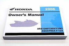 New Owners Manual 2006 Aquatrax ARX1200 N3/T3 GPS OEM Honda Operators Book  #N85