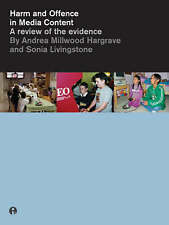 Harm and Offence in Media Content: A Review of the Evidence, Hargrave, Andrea Mi