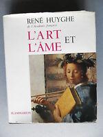 René HUYGHE, L'ART ET L'AME, esthétique peinture