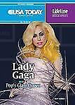 Lady Gaga: Pop's Glam Queen (USA Today Lifeline Biographies)-ExLibrary