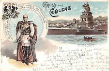 SELTEN 2 Bild Litho AK 1897 Gruss aus COBLENZ@ Wilhelm I Wappen + Wahlspruch