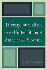 Literary Journalism in the United States of America and Slovenia by Sonja...