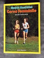 Sport Illustrated. Corsa femminile, Janet Heinonen, Sperling & Kupfer, 1985.