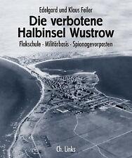 Die verbotene Halbinsel Wustrow Flakschule Militärbasis Spionage Ostsee Buch NEU