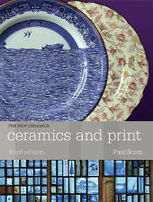 NEW Ceramics and Print (The New Ceramics) by Paul Scott