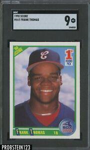1990 Score #663 Frank Thomas Chicago White Sox RC Rookie HOF SGC 9 MINT