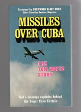 1981 Missiles Over Cuba Tom White Story Christian Book Signed Autographed
