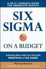 Six Sigma on a Budget: Achieving More with Less Using the Principles-ExLibrary