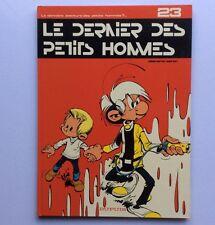 BD SERON LES PETITS HOMMES n° 23 Le Dernier Des Petits Hommes EO de 1988