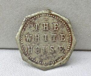 "1913 LOWELL ARIZONA (COCHISE CO nr BISBEE AZ )  ""THE WHITE HOUSE (SALOON)"" TOKEN"
