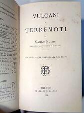 Vulcani e Terremoti Fuchs Fratelli Demolard Milano 1881 con 36 incisioni