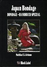 Japan Bondage- Bondage Handbuch Spezial (Grimme)
