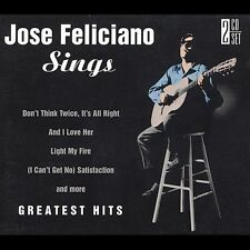 Jose Feliciano Sings: Greatest Hits by José Feliciano (2 CD's, 2000) NEW, SEALED