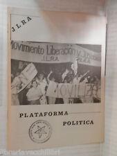 PLATAFORMA POLITICA Jlra 1985 Spagnolo libro saggistica politica societa di