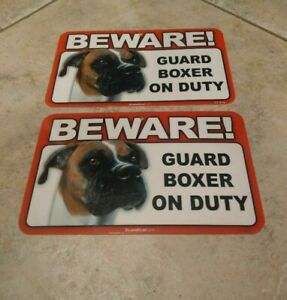 BEWARE Guard Dog on Duty Sign - Boxer Plastic Sign Lot of 2