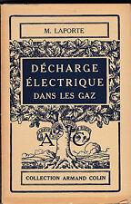 Décharge Electrique dans les Gaz - M.Laporte
